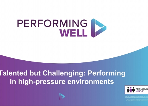 Talented but Challenging: Performing in high-pressure environments